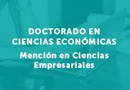 Doctorado en Ciencias Económicas. Mención en Ciencias empresariales